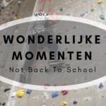 Wonderlijke momenten – De officiële Niet Terug Naar School week