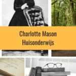 Huisonderwijs – de Charlotte Mason manier