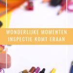 Wonderlijke momenten – Inspectie komt eraan